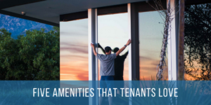 Blog About Amenities For Tenants - TurboTenant
