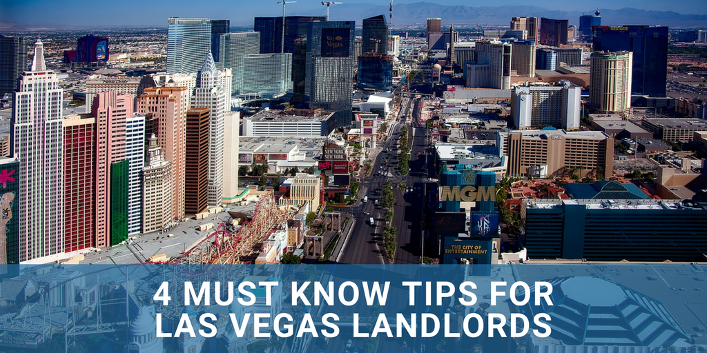 4 Must Know Tips For Las Vegas Landlords
