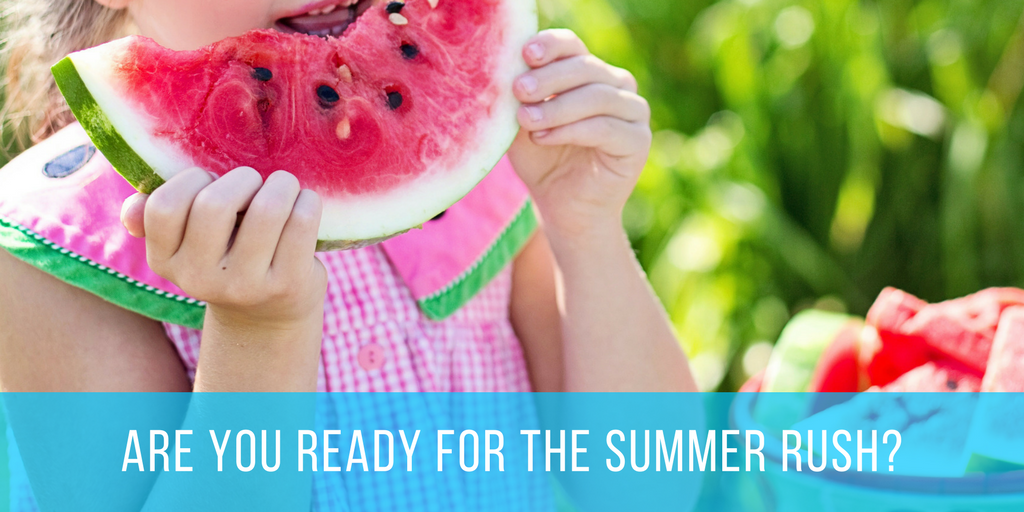 Are You Ready For The Summer Rush-